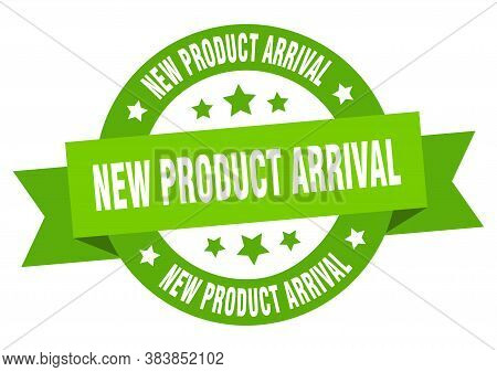 New Product Arrival Round Ribbon Isolated Label. New Product Arrival Sign