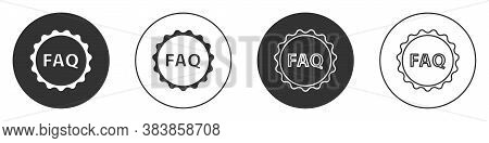 Black Label With Text Faq Information Icon Isolated On White Background. Circle Button With Text Faq