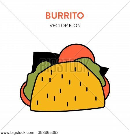 Burrito Or Taco Icon. Vector Colorful Illustration Of A Mexican Burrito With Filling. Street Food Ta