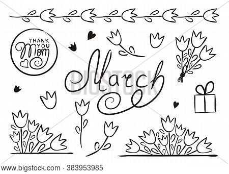 Set Of Hand Drawn March Elements Isolated On White Background. Floral Icons In Doodle Style. Tulips,