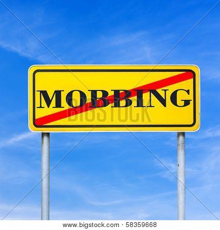Mobbing Forbidden Traffic Warning Sign
