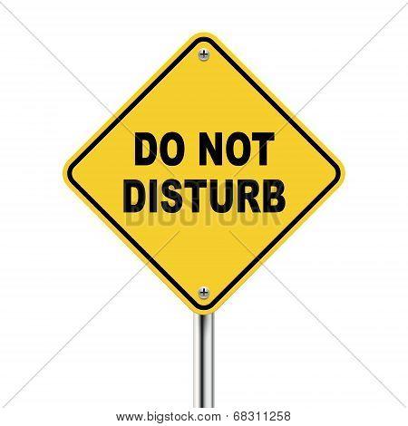 3D Yellow Roadsign Of Do Not Disturb