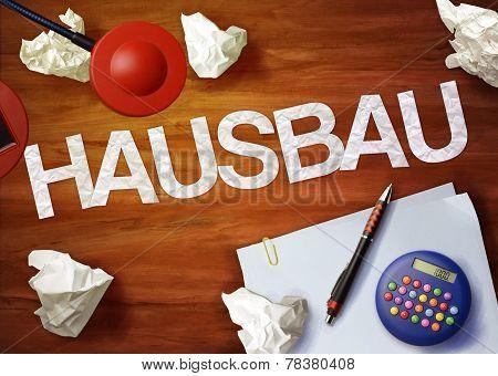 Hausbau Desktop Memo Calculator Office Think Organize