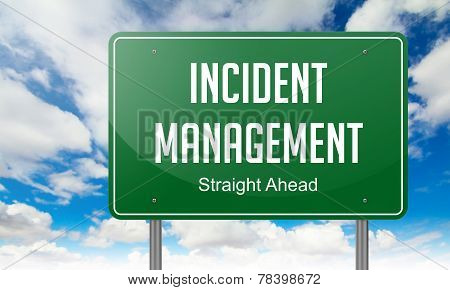 Incident Management on Highway Signpost.