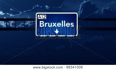 Bruxelles Belgium Highway Road Sign At Night