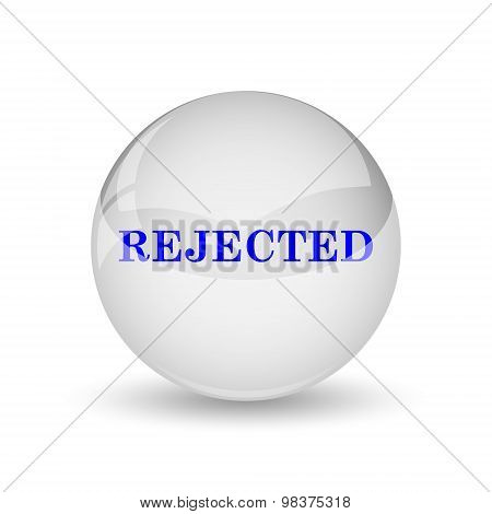 Rejected icon. Internet button on white background. poster