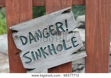 Danger sinkhole sign
