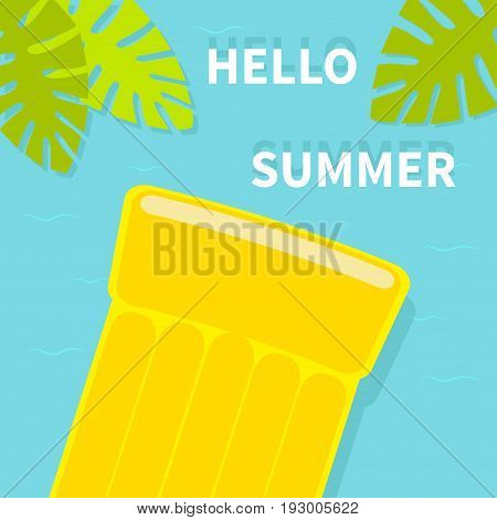 Hello Summer greeting card. Floating yellow air pool water mattress. Top aerial view. Palm tree leaf. Cute cartoon relaxing object. Sea Ocean water with waves Blue background Flat design. Vector