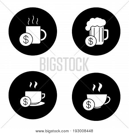 Buy drinks glyph icons set. Beer glass, hot steaming mugs price with dollar sign. Vector white silhouettes illustrations in black circles
