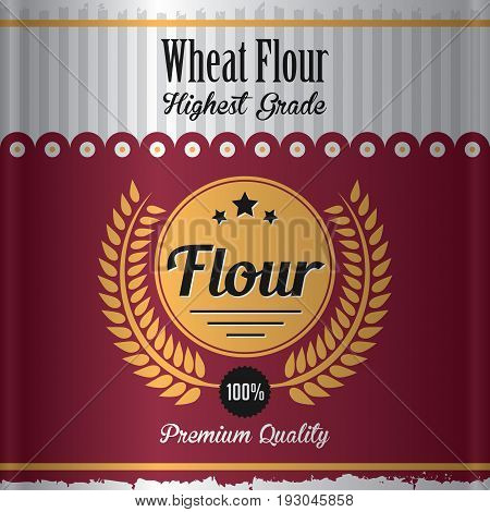 Wheat Flour Label Poster with a product of premium quality and highest grade vector illustration