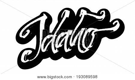 Idaho. Sticker. Modern Calligraphy Hand Lettering for Silk Screen Printing