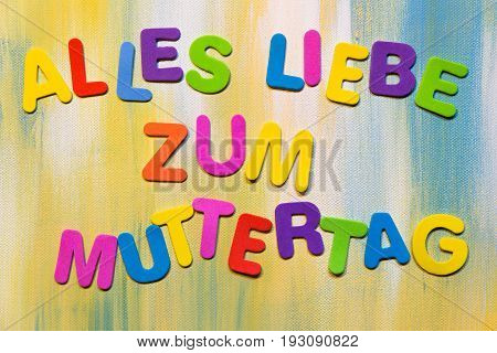 Colorful Letters, German Text, Concept Mother´s Day