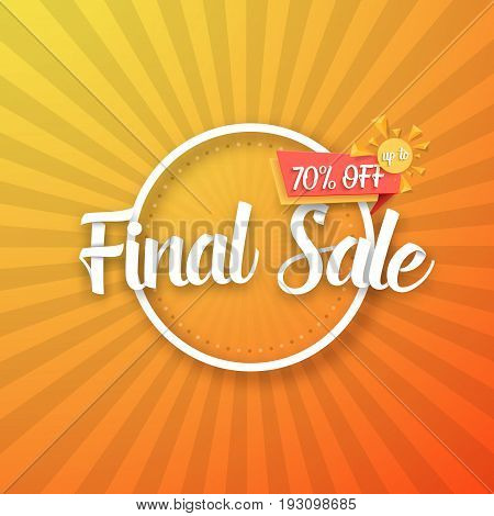 Illustration of Final Sale Vector Poster with Sunburs Lines on Background. Bright Sale Flyer Template