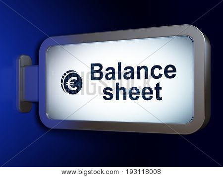 Banking concept: Balance Sheet and Euro Coin on advertising billboard background, 3D rendering