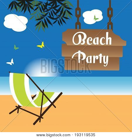 Colorful illustration with beach chair near the sea and a wooden plate with the text beach party hanging from a tree
