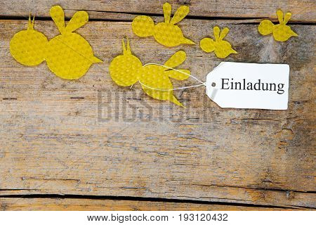 Beeswax, Flying Bees On Wooden Table, Sign With German Word, Invitation