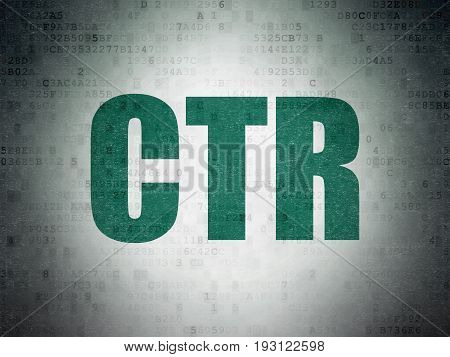 Business concept: Painted green word CTR on Digital Data Paper background