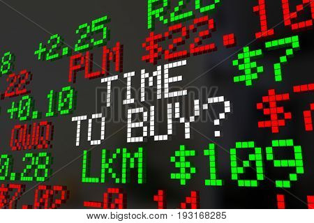 Time to Buy Stock Market Investment Timing 3d Illustration