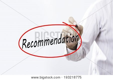 Businessmen Hand writing Recommendation with marker on visual screen. Isolated on white. Business technology internet concept.