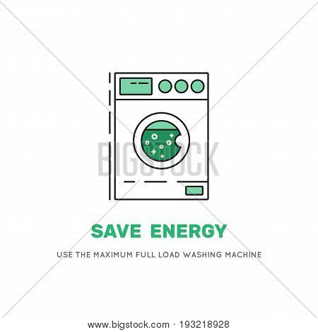 Vector banner informing that the maximum load that optimises the cost of electricity for washing clothes. Washing machine vector icon.