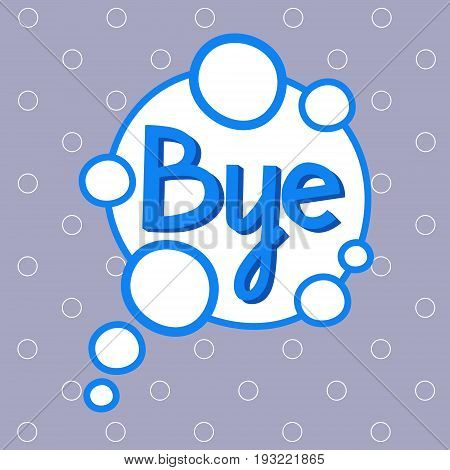 Bye Sticker, Chat Message Label Icon Colorful Banner Vector Illustration