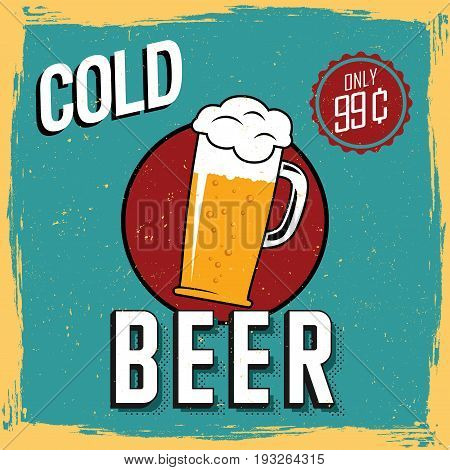 Colorful Cold Beer Poster with one big glass and price only 99 cents vector illustration