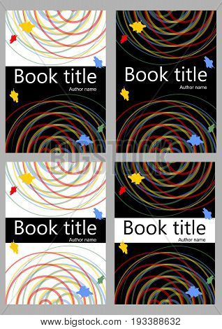 Book cover template in different color variants. Abstract colorful curves on white or black background with colorful splashes. Useful for paperback brochure textbook