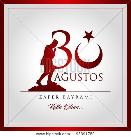 Turkey National Day Victory 30 August. 30 August Greeting Card. (Turkish: 30 Agustos Zafer Bayrami)