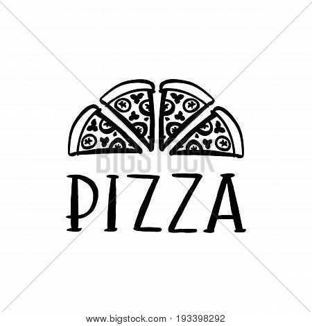 The hand-drawing inscription: Pizza and slices of pizza on a white background. It can be used for menu sign banner poster and other promotional marketing materials. Vector Image.