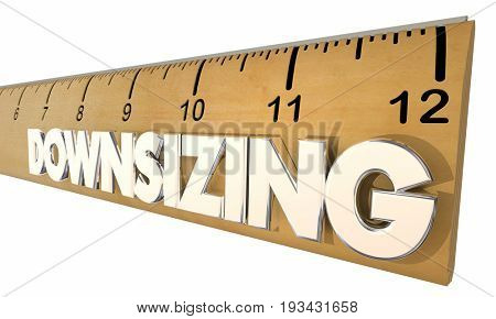 Downsizing Ruler Reducing Company Size Economic Change 3d Illustration