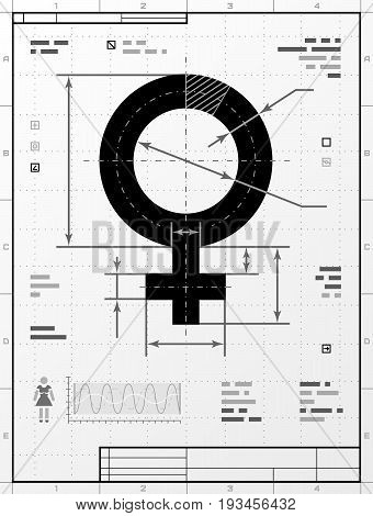 Female symbol as technical drawing. Stylized drafting of woman sign with title block. Best vector image about women biology and health feminine psychology (mother wife) sex differences gender role