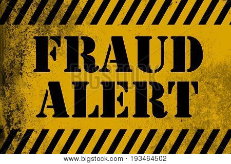 Fraud Alert Sign Yellow With Stripes