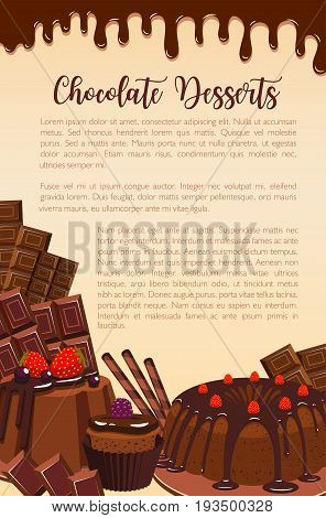Chocolate desserts, cakes and pies poster for patisserie or bakery shop. Vector design of choco cupcakes, tiramisu or brownie tortes, charlotte puddings with chocolate fondant and cocoa pastry sweets