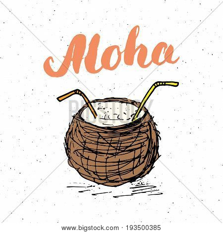 Lettering word aloha with Hand drawn Sketch coconut typographic design sign Vector Illustration.