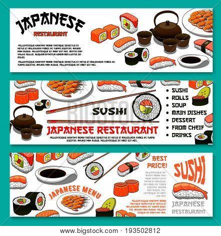 Japanese restaurant or sushi bar cuisine banners set for template of sushi rolls, sashimi fish and teriyaki meat or tempura prawn shrimp, salmon caviar guncan and green tea. Vector lunch menu template
