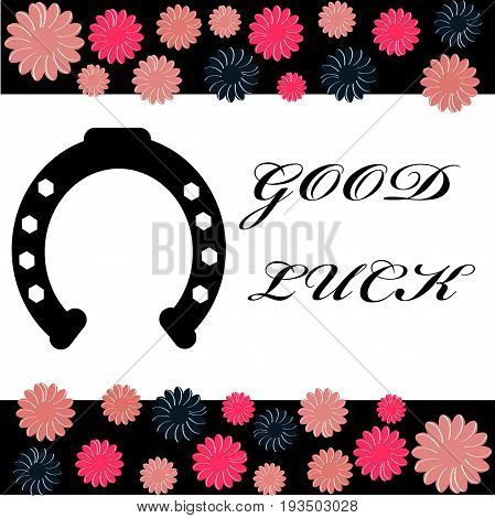 Greeting card with horse shoe and text good luck. Vector illustration.
