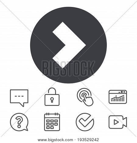 Arrow sign icon. Next button. Navigation symbol. Calendar, Locker and Speech bubble line signs. Video camera, Statistics and Question icons. Vector