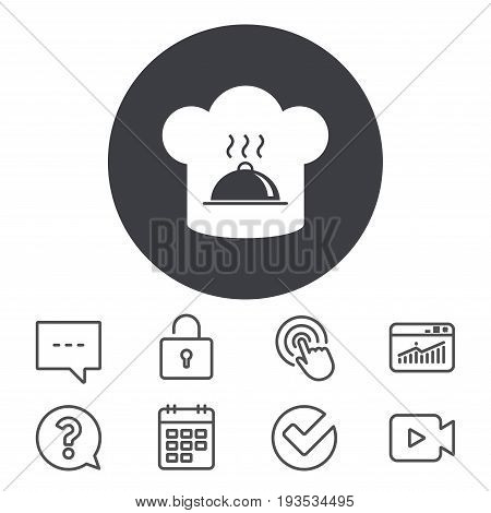 Chef hat sign icon. Cooking symbol. Cooks hat with hot dish. Calendar, Locker and Speech bubble line signs. Video camera, Statistics and Question icons. Vector