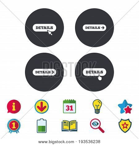 Details with arrow icon. More symbol with mouse and hand cursor pointer sign symbols. Calendar, Information and Download signs. Stars, Award and Book icons. Light bulb, Shield and Search. Vector