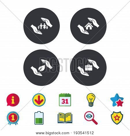 Hands insurance icons. Human life insurance symbols. Nature leaf protection symbol. House property insurance sign. Calendar, Information and Download signs. Stars, Award and Book icons. Vector