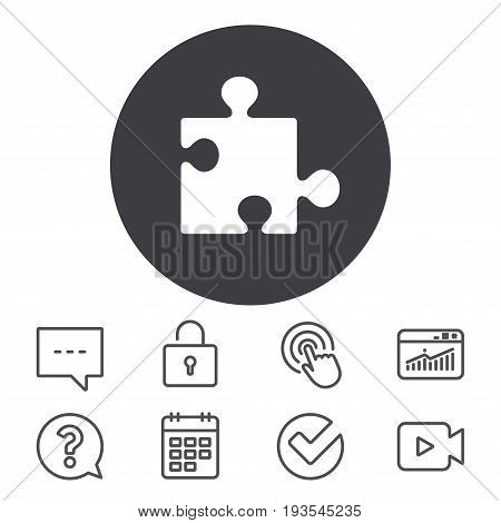 Puzzle piece sign icon. Strategy symbol. Calendar, Locker and Speech bubble line signs. Video camera, Statistics and Question icons. Vector