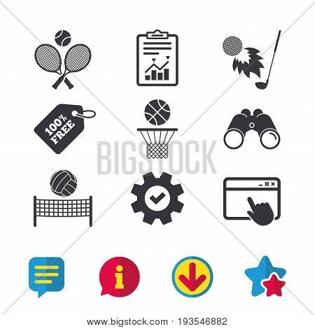 Tennis rackets with ball. Basketball basket. Volleyball net with ball. Golf fireball sign. Sport icons. Browser window, Report and Service signs. Binoculars, Information and Download icons. Vector