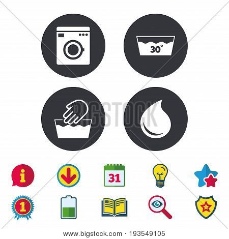 Hand wash icon. Machine washable at 30 degrees symbols. Laundry washhouse and water drop signs. Calendar, Information and Download signs. Stars, Award and Book icons. Light bulb, Shield and Search