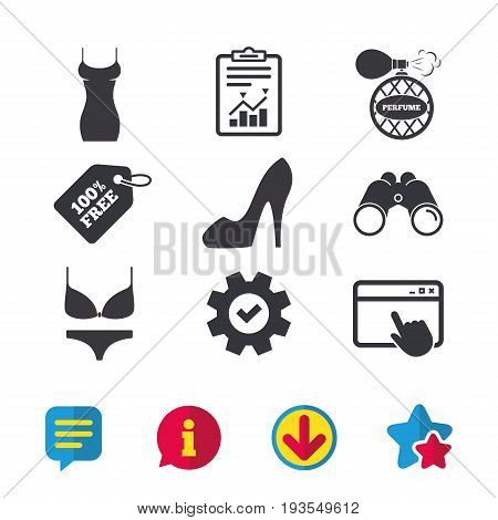 Women dress icon. Sexy shoe sign. Perfume glamour fragrance symbol. Intimates underwear. Browser window, Report and Service signs. Binoculars, Information and Download icons. Stars and Chat. Vector