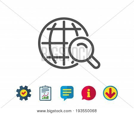 Global Search line icon. World or Globe sign. Website search engine symbol. Report, Service and Information line signs. Download, Speech bubble icons. Editable stroke. Vector