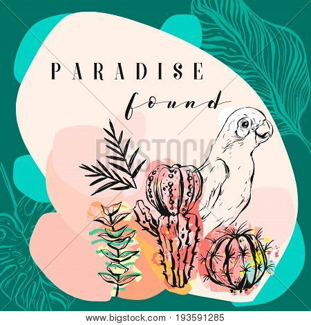 Hand made vector abstract freehand textured tropical collage illustration with parrot, cactus plants and modern calligraphy quote paradise found in pastel colors isolated on pastel background.