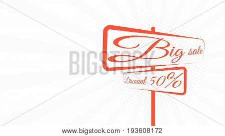 Great sale. Discount of 50 percent. Traffic sign with text. White cartoon background with rays in a flat style. Side view. Minimalistic style. Vector illustration