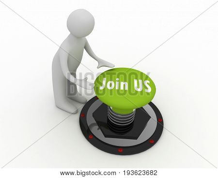 3d man push button join us . 3d rendered illustration