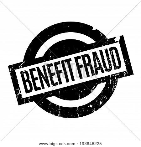 Benefit Fraud rubber stamp. Grunge design with dust scratches. Effects can be easily removed for a clean, crisp look. Color is easily changed.