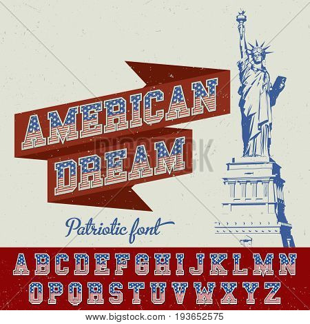 American Dream Patriotic Font Poster with flag in letters and Statue of Liberty vector illustration